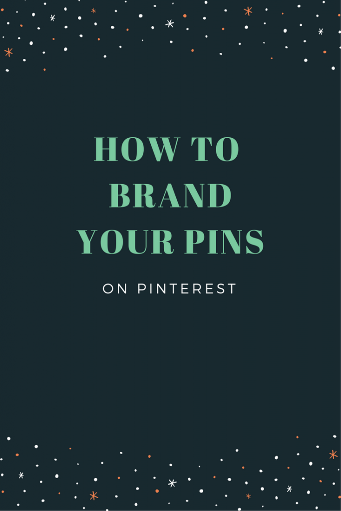 How to brand your pins on Pinterest