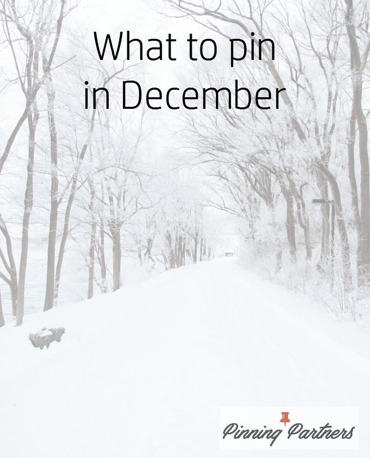 what-to-pin-in-december-to-gain-the-most-traction-on-pinterest